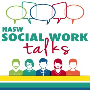 NASW Social Work Talks Podcast Logo