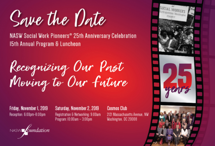 NASW Social Work Pioneers® 15th Annual Event Save The Date