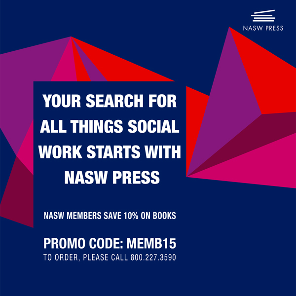 Your Search For All Things Social Work Begin With NASW Press.